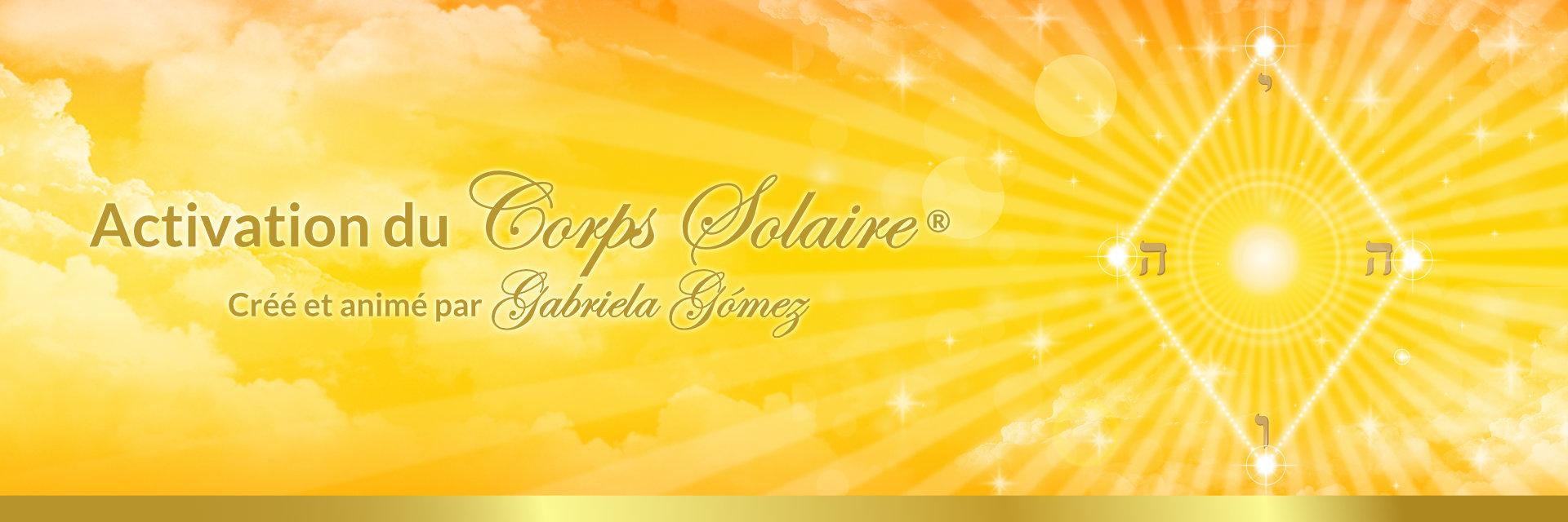Activation du Corps Solaire®