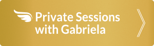 Private Sessions with Gabriela
