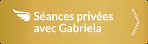 Séances privées avec Gabriela
